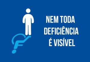 PCD FÁCIL - Nem toda deficiência é visível.